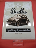 VW Käfer Beetle - Enjoy the way... Blechschild Nostalgie Retro 30x40 cm (-018)