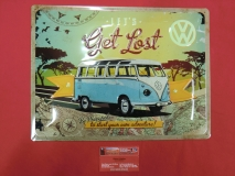 VW Bus Bulli T1 Blechschild Let´s get lost Schild 30x40 cm